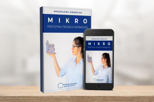 Mikro przyczyna Twojego nadbagażu ebook i audiobook